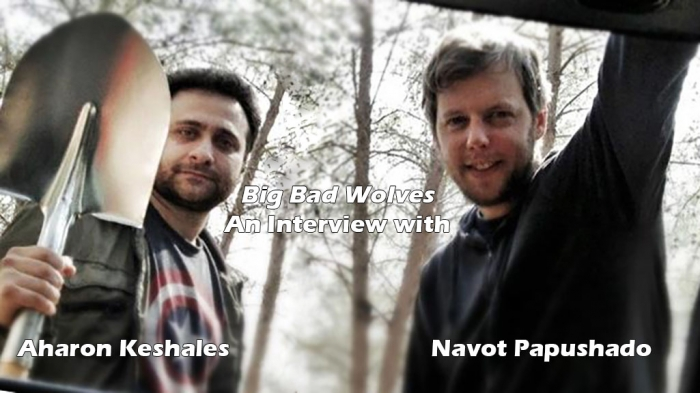 Interview with Aharon Keshales and Navot Papushado