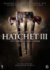 "You want Gore, you get Gore: ""Hatchet 3"