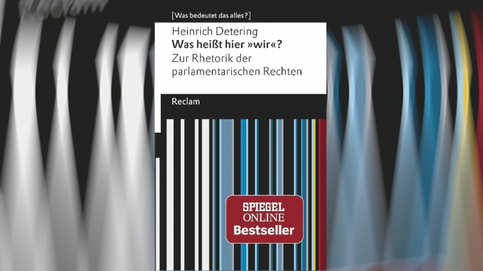 """Deterings Rede """"Zur Rhetorik der parlamentarischen Rechten"""" – Gründe für die Unwählbarkeit der AfD"""