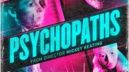 """""""Psychopaths"""" will ein Fiebertraum des Schreckens sein"""